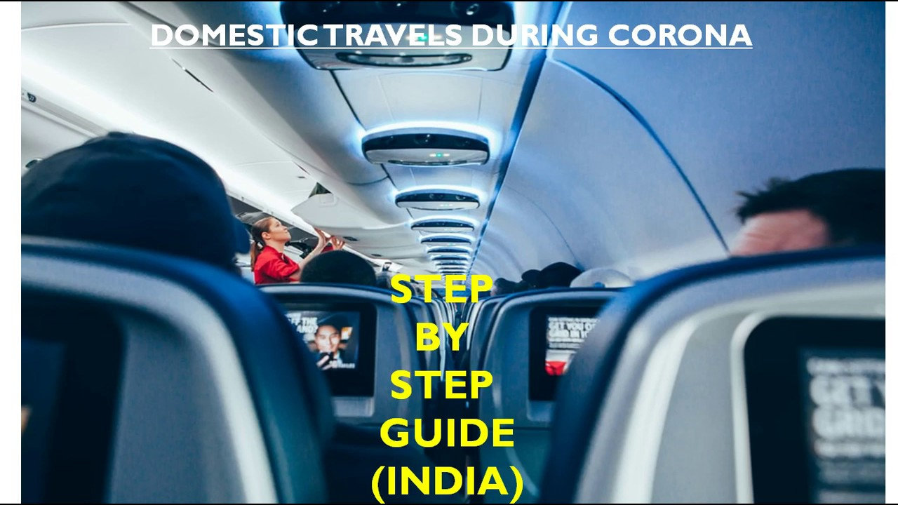 Air travel guide during Covid 19 (India)