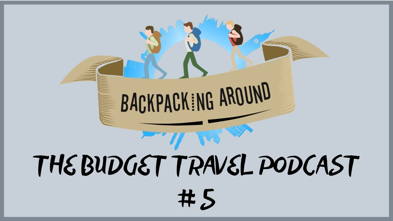 The ULTIMATE GUIDE to First Time Travel in INDIA - The Backpacking Around Podcast #5