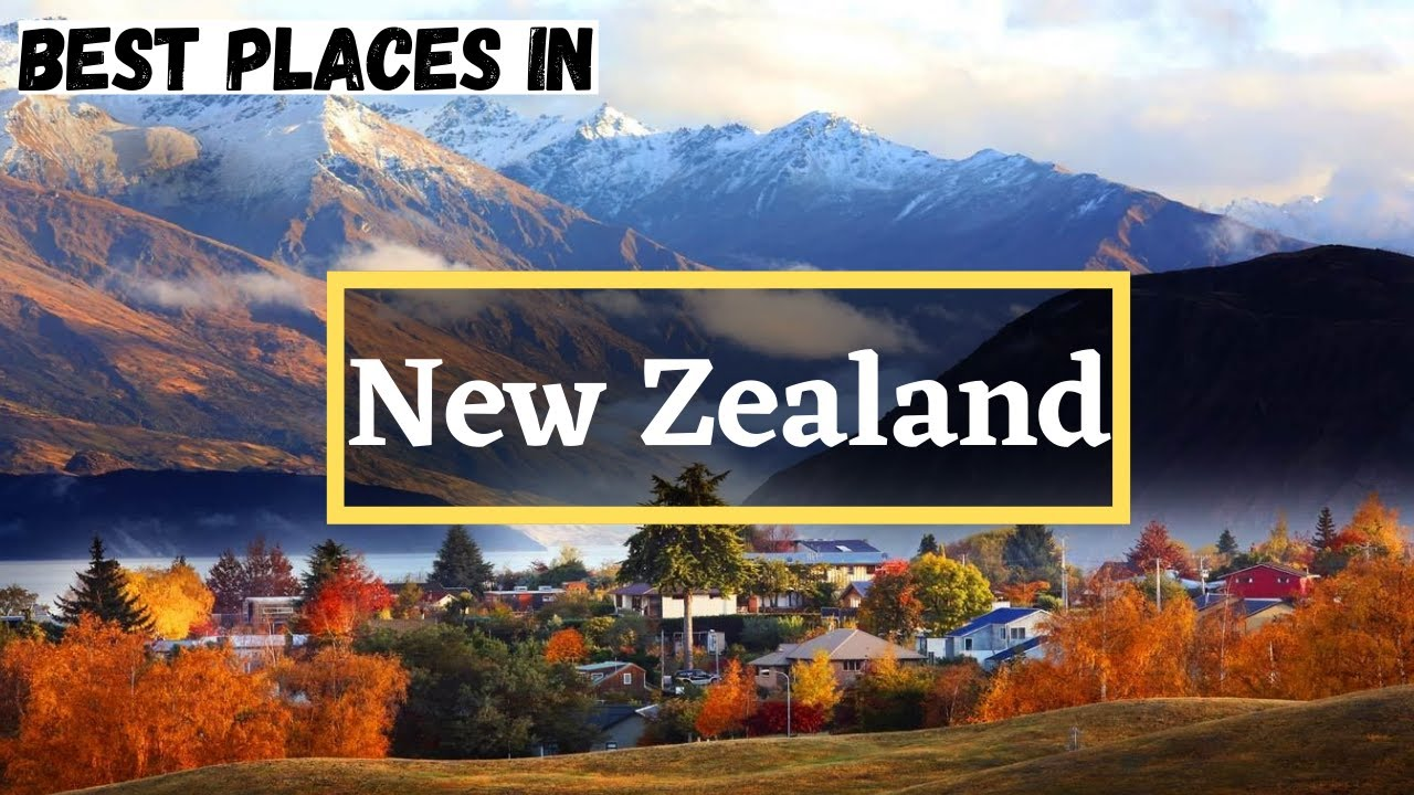 Top 10 Best Places to Visit in New Zealand | INCREDIBLE Beautiful Travel Destinations | Travel Guide