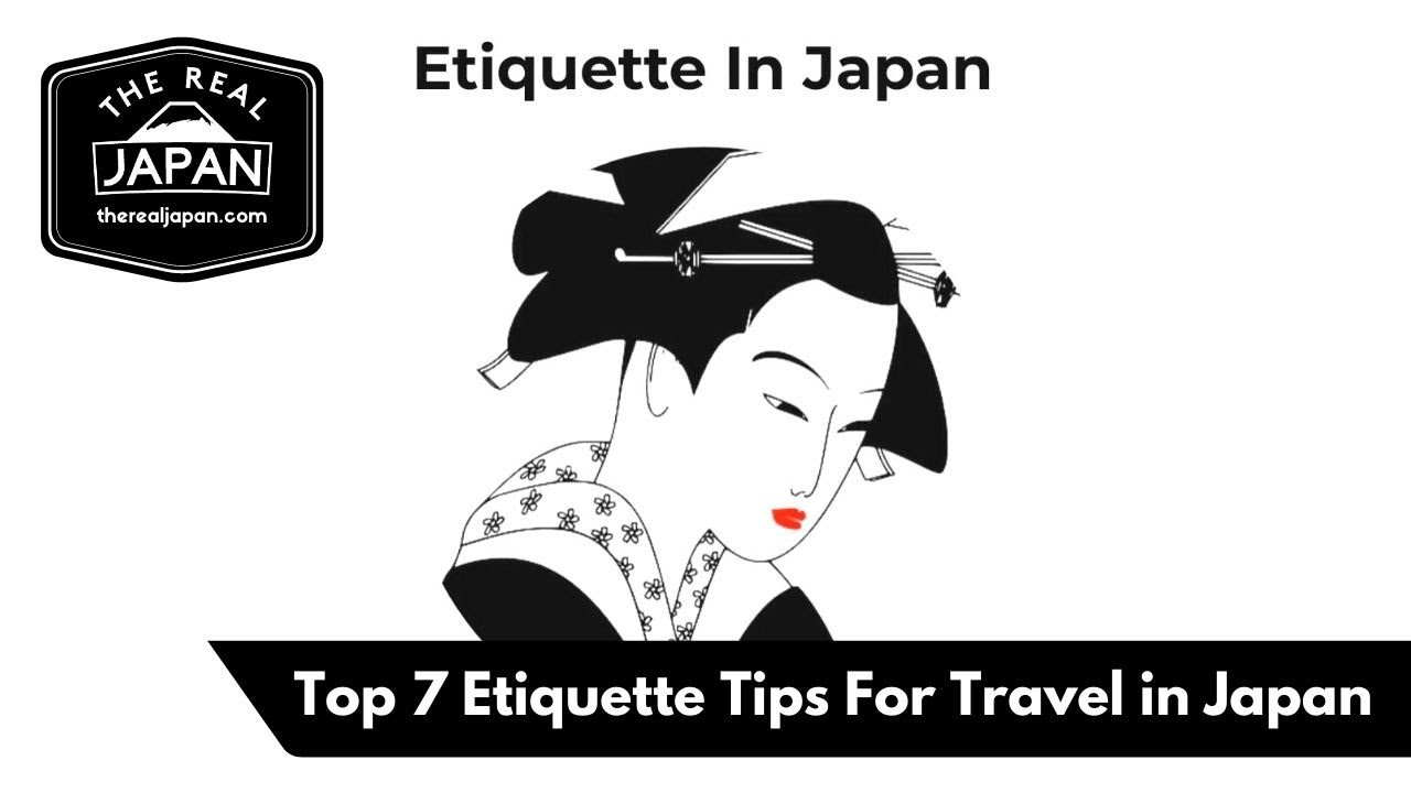 Top 7 Etiquette Tips For Travel in Japan   The Real Japan   HD