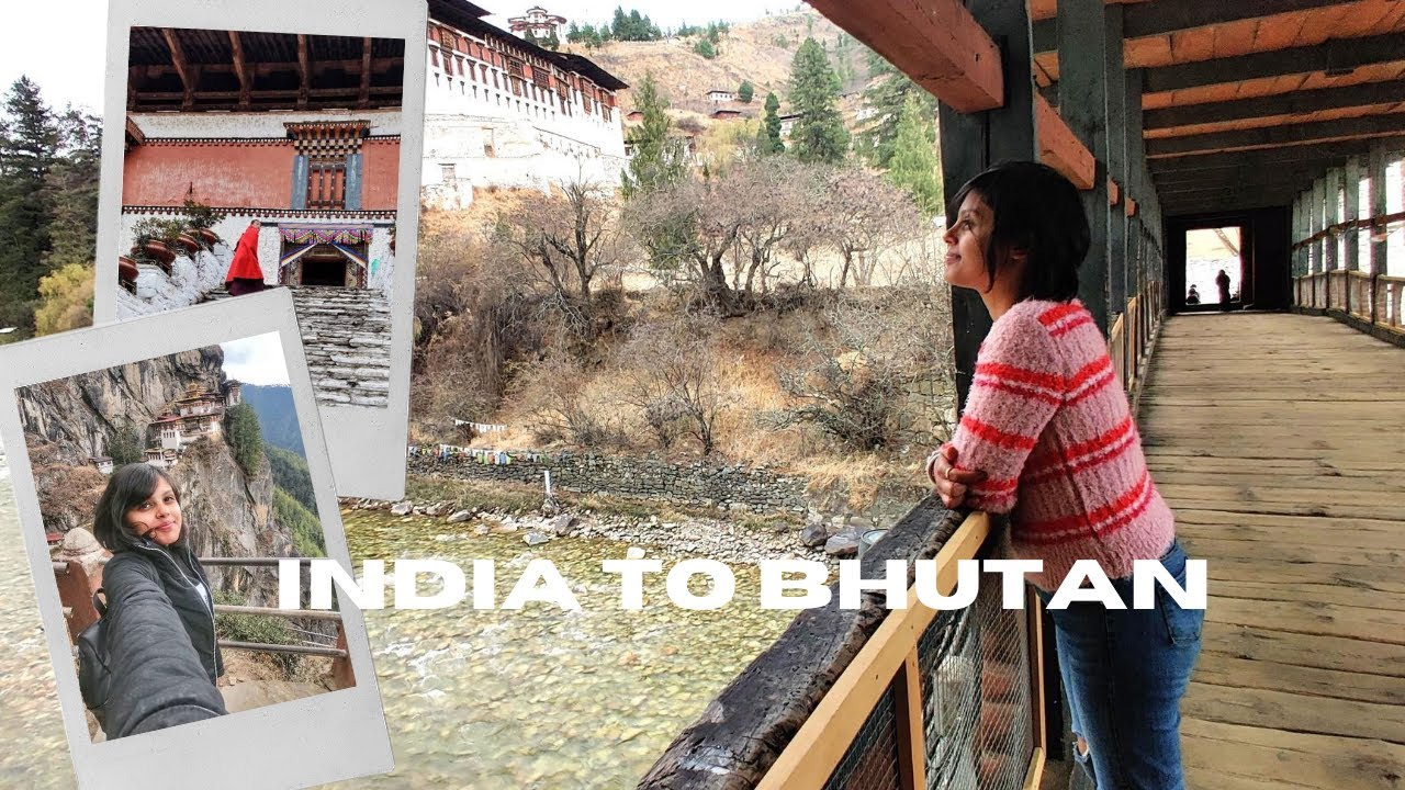 India to Bhutan  // Bhutan Travel Guide// Part 1