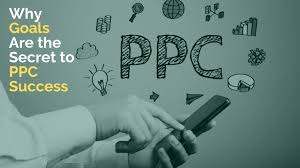 Why Goals Are the Secret to PPC Success