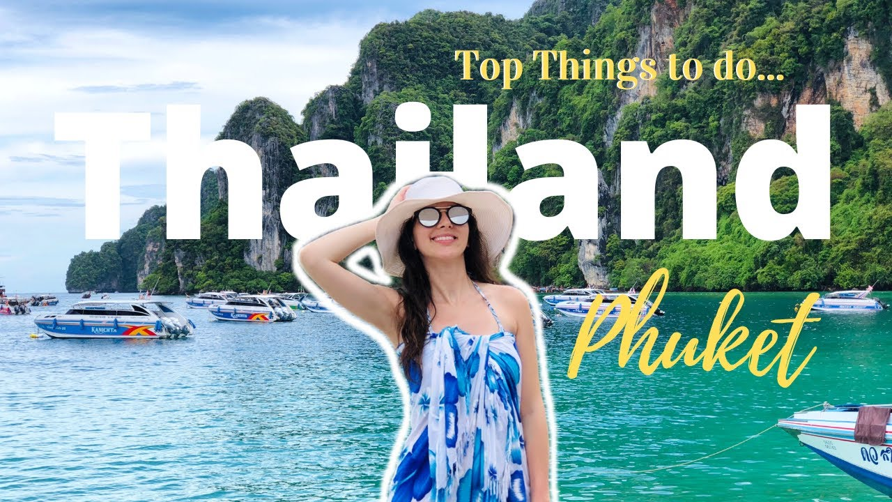 Top Things to do in Phuket | 3 Day Travel Guide | Phi Phi Islands | Thailand Vlog