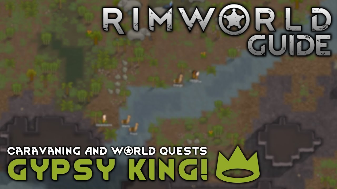 Total Caravan Guide! Everything Needed To Dominate The World Map // RIMWORLD 1.0 TUTORIAL //