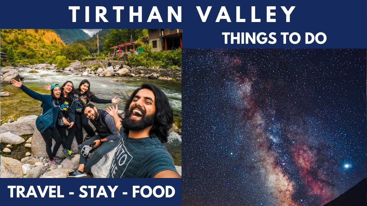Tirthan Valley Travel Guide 2020 | Trek, Stay, Travel in a BUDGET
