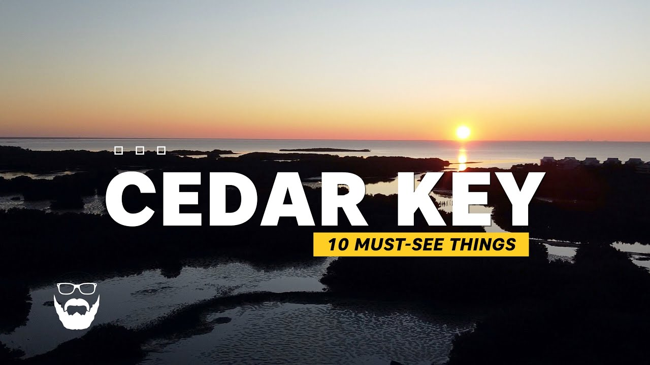10 Must-See Things in Cedar Key, Florida - A Travel Guide